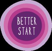 Better Start.